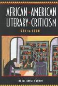 African American Literary Criticism, 1773 to 2000