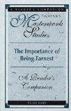 The Importance of Being Earnest: A Reader's Companion (Twayne's Masterwork Studies)