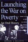 Launching the War on Poverty: An Oral History (Twayne's Oral History Series)