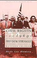 Civil Rights The 1960's Freedom Struggle