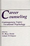 Career Counseling: Contemporary Topics in Vocational Psychology