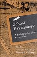 School Psychology A Social Psychological Perspective