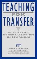 Teaching for Transfer Fostering Generalization in Learning