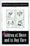 Children at Home and in Day Care