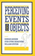 Perceiving Events and Objects