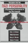Quest for the Nazi Personality A Psychological Investigation of Nazi War Criminals