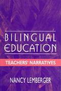 Bilingual Education Teachers' Narratives