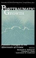 Posttraumatic Growth Positive Changes in the Aftermath of Crisis