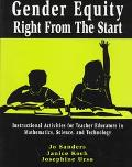 Gender Equity Right from the Start Instructional Activies for Teacher Educators in Mathemati...
