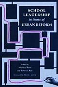 School Leadership in Times of Urban Reform