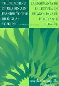 Teaching of Reading in Spanish to the Bilingual Student LA Ensenanza De LA Lectura En Espano...