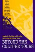 Beyond the Culture Tours Studies in Teaching and Learning With Culturally Diverse Texts