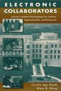 Electronic Collaborators Learner-Centered Technologies for Literacy, Apprenticeship, and Dis...