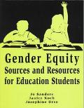Gender Equity Sources and Resources for Education Students