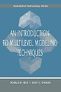 Introduction to Multilevel Modeling Techniques