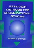 Research Methods for Organizational Studies