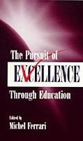 Pursuit of Excellence Through Education