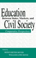 Education Between State, Markets, and Civil Society Comparative Perspectives