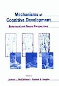 Mechanisms of Cognitive Development Behavioral and Neural Perspectives