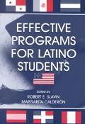 Effective Programs for Latino Students Edited by Robert E. Slavin, Margarita Calderon