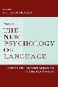 New Psychology of Language Cognitive and Functional Approaches to Language Structure