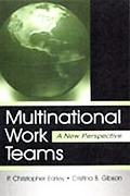 Multinational Work Teams A New Perspective