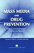 Mass Media and Drug Prevention Classic and Contemporary Theories and Research