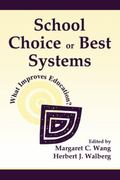School Choice or Best Systems What Improves Education?