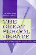 Great School Debate Choice, Vouchers, and Charters