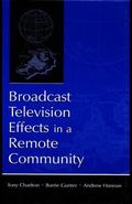 Broadcast Television Effects in a Remote Community