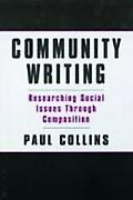 Community Writing Researching Social Issues Through Compostion