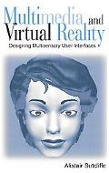 Multimedia and Virtual Reality Designing Multisensory User Interfaces