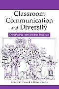 Classroom Communication and Diversity Enhancing Institutional Practice