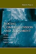 Social Comprehension and Judgement The Role of Situation Models, Narratives, and Implicit Th...
