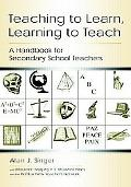 Teaching to Learn, Learning to Teach A Handbook for Secondary School Teachers