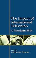 Impact of International Television A Paradigm Shift
