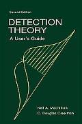 Detection Theory A User's Guide