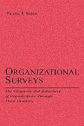 Organizational Surveys The Diagnosis and Betterment of Organizations Through Their Members