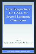New Perspectives on Call for Second Language Classrooms
