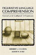 Figurative Language Comprehension Social and Cultural Influences