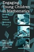Engaging Young Children in Mathematics Standards for Early Childhood Mathematics Education