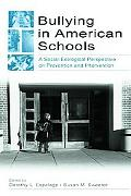 Bullying in American Schools A Social-Ecological Perspective on Prevention and Intervention