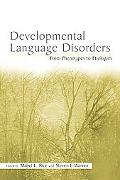 Developmental Language Disorders From Phenotypes to Etiologies