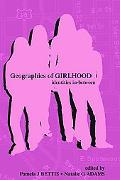 Geographies Of Girlhood Identities In-between