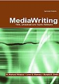 Mediawriting Print, Broadcast and Public Relations