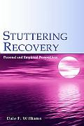 Stuttering Recovery Personal And Empirical Perspectives