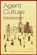 Agent Culture Human-Agent Interaction in a Multicultural World