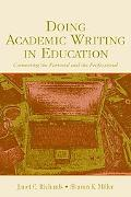 Doing Academic Writing In Education Connecting The Personal And The Professional