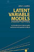 Latent Variable Models An Introduction to Factor, Path, and Structural Equation Analysis