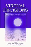 Virtual Decisions Digital Simulations for Teaching Reasoning in the Social Sciences and Huma...